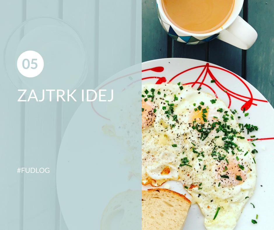 FUDLOG 5 zajtrk idej