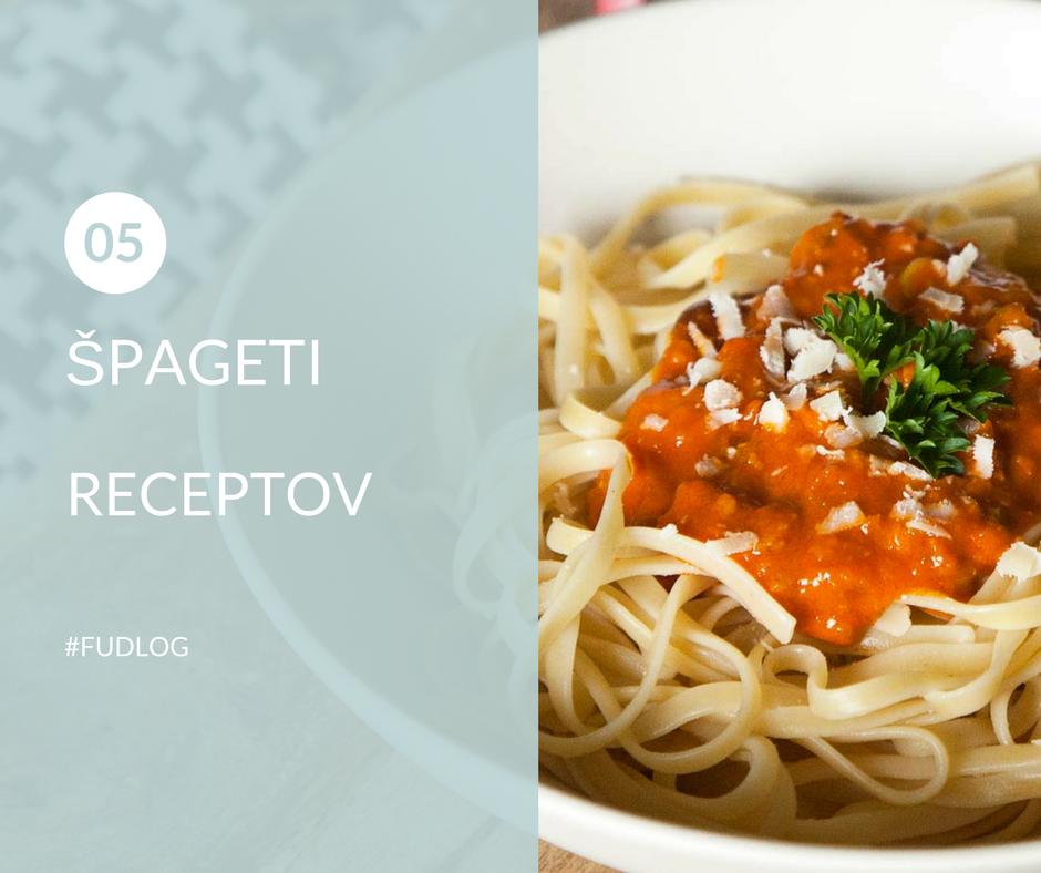 FUDLOG - 5x špageti recepti