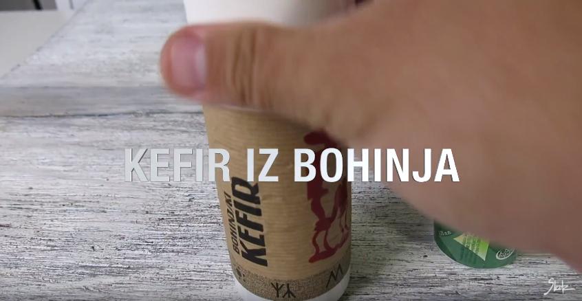 Zakaj nam je všeč kefir iz Bohinja?